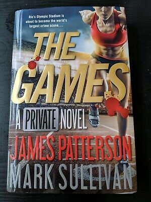 The Games A Private Novel By James Patterson & Mark Sullivan (Hardcover)