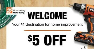2X Home Depot2COUPONS $5 off $50 or more Fast Delivery-valid-In-Store
