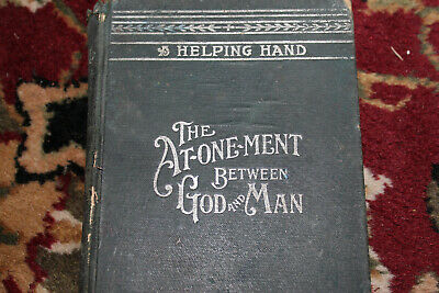 THE ATONEMENT BETWEEN GOD AND MAN c1905 MILLENNIAL DAWN Watchtower Russell