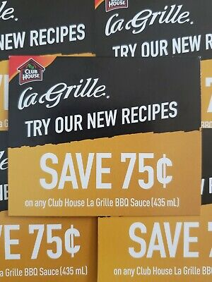 Coupons (10) Club House La Grille BBQ Sauce (Canada Only)