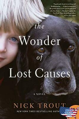 The Wonder of Lost Causes: A Novel, New, Free Ship