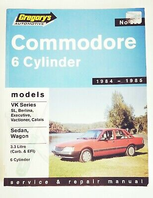 Holden 6 Cyl. VK Commodore 1984-1985 Service Repair Manual, Gregorys 222 (9483)