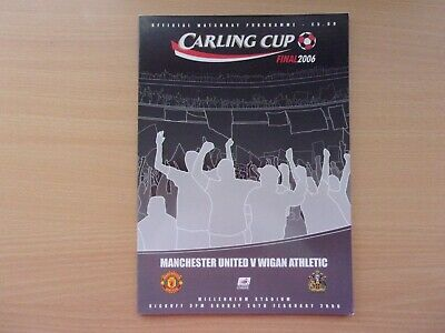Manchester United Vs. Wigan Athletic. 2006 Carling Cup Final. Mint Condition.