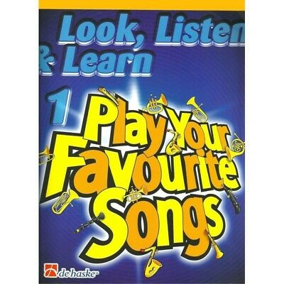 Look, Listen & Learn 1-Play Your Favourite Songs - Clarinete