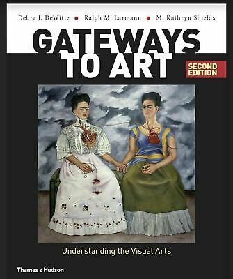 Gateways to Art Understanding the Visual Arts  Instant Delivery