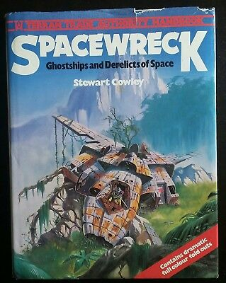 Spacewreck Cowley 1979 Hardcover HCDJ Science Fiction Art Out Of Print Hamlyn