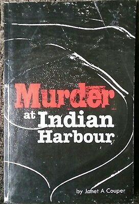 Murder At Indian Harbour Janet A Couper Signed 2012 Out Of Print Rare!