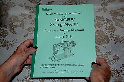 Factory Authorized Service Manual for Singer 319 319k 319w Sewing Machines