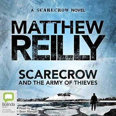 Scarecrow and the Army of Thieves By Matthew Reilly  - Audiobook