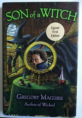 Son Of A Witch Gregory Maguire Signed Hardcover 1st Edition HCDJ Rare!