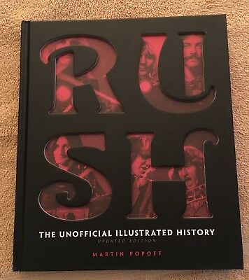 RUSH: The Unofficial Illustrated History - RARE Edition Neil Peart Geddy Lee
