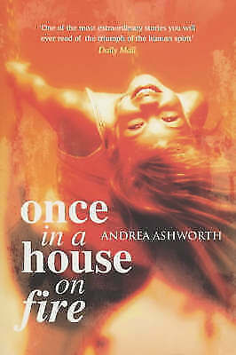 Once in a House on Fire: Children's Edition by Andrea Ashworth (Paperback)