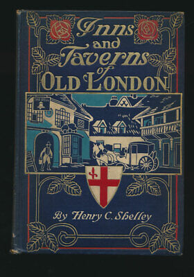 Inns and Taverns of Old London England 1909 First Edition Illustrated
