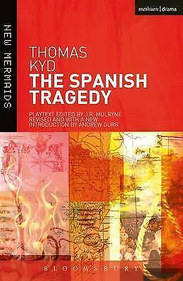 The Spanish Tragedy (New Mermaids), Thomas Kyd, Good Condition Book, ISBN 978140