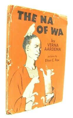 The Na Of Wa - by Verna Aardema & Elton C. Fax - Vintage Hardcover 1960