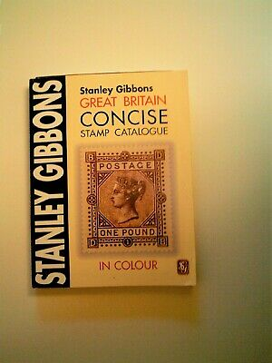 Stanley Gibbons Concise Stamp Catalogue Great Britain 2006 Edition