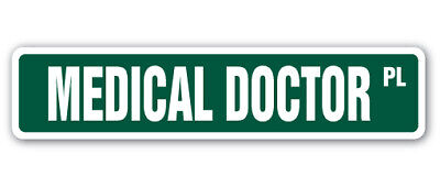 """MEDICAL DOCTOR Street Sign hospital clinic emergency family cure36"""""""