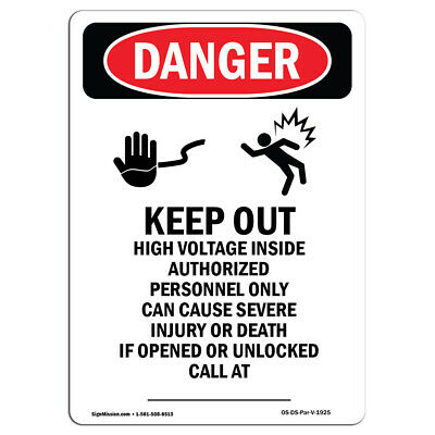 OSHA Danger Sign Keep Out Authorized Personnel OnlyHeavy Duty Sign or Label