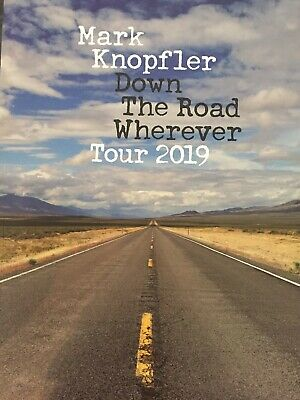 MARK KNOPFLER - 2019 TOUR PROGRAMME Down The Road To Wherever