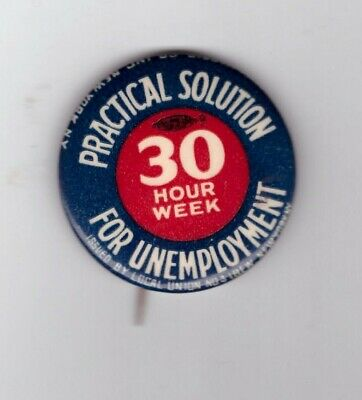 """""""30 Hour Week Solution For Unemployment"""" 1933 Black-Connery Bill Depression"""