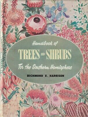 Handbook Of Trees And Shrubs For The Southern Hemisphere Harrison Richmond E