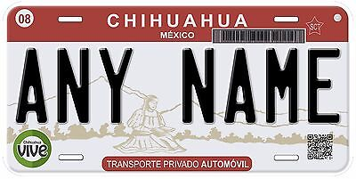 Chihuahua Mexico Any Name Number Novelty Auto Car License Plate C07