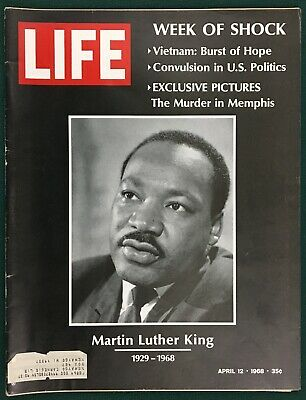 MARTIN LUTHER KING, 1928-1968, LIFE Magazine, Apr 12 1968, Civil Rights, Martyr