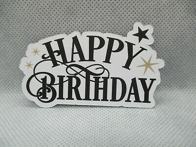 10 Printed Happy Birthday With Star Sentiment Die Cuts........cardmaking