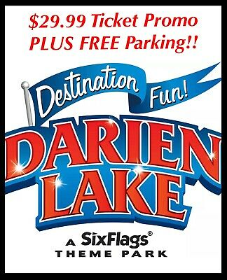 Six Flags Darien Lake Tickets A Promo Discount Tool Savings $29 + Free Parking!