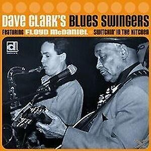 Switchin' In The Kitchen - CLARK DAVE'S BLUES SWINGERS [CD]