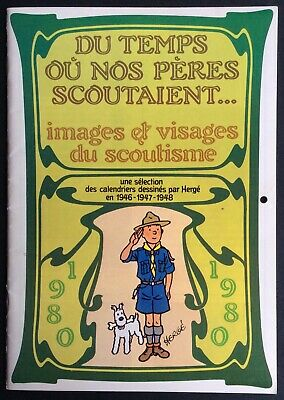 Hergé Du Temps where NOS Fathers Scoutaient Calendar 1980 FSC near Mint (NM)