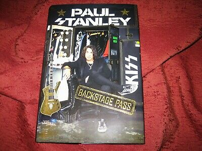 Paul Stanley -- Backstage Pass 2019 Hardcover 1St Ed/1St Prt Signed