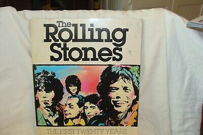 The Rolling Stones The First Twenty Years Written & Edited By David Dalton 1981