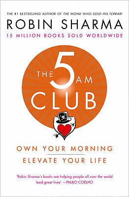 The 5am Club: Own Your Morning. Elevate Your Life. ' Sharma, Robin