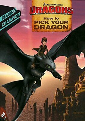 How to Pick Your Dragon DreamWorks Dragon Readers