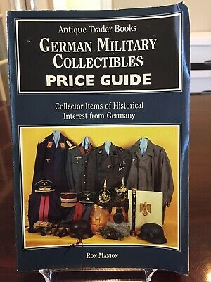 German Military Collectibles Price Guide, Antique Trader Books, PB, Ron Manion
