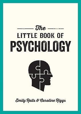 The Little Book of Psychology by Emily Ralls