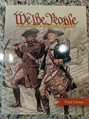 We the People, The Citizen & the Constitution, Third Edition