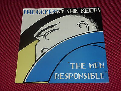 """The Company She Keeps  –  The Men Responsible    7""""   EX+"""