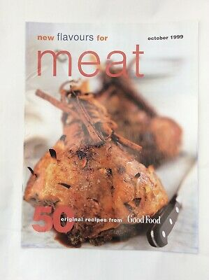 BBC Good Food Magazine - New Flavours For Meat - October 1999