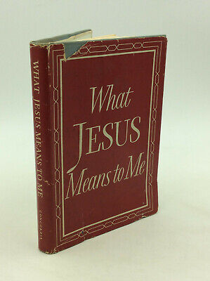 WHAT JESUS MEANS TO ME by H.W. Gockel - 1959 - Introduction to Christianity -