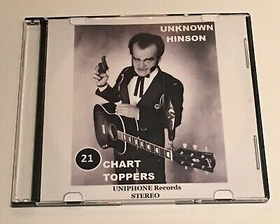 """Unknown Hinson 25th Anniversary Rereleased """"21 Chart Toppers"""" Limited Edition CD"""