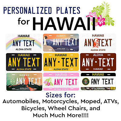 HAWAII Personalized Custom License Plate Tag for Auto Car Bicycle ATV Motorcycle