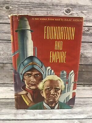 Foundation and Empire ISAAC ASIMOV First Edition 1st Printing 1952 Hardcover