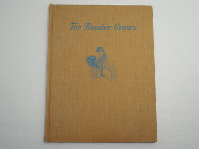 The Rooster Crows by Maud and Miska Petersham, 1945, 1st Ed, 1st Pr, Good