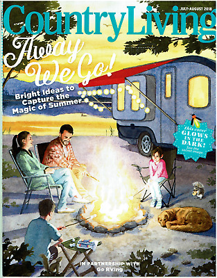 Country Living Magazine July/August 2018 Away We Go Capture Magic Summer RVing
