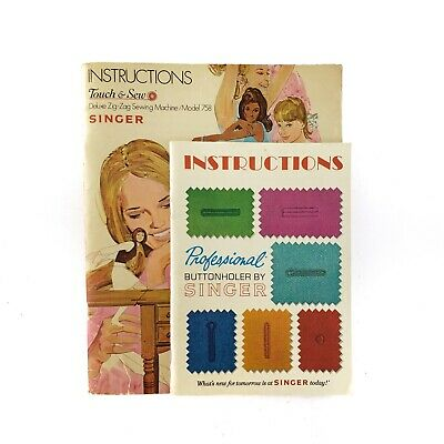 Singer Touch & Sew 758 & Professional Buttonholer Instructions / ORIGINAL MANUAL
