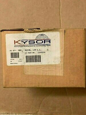 New Genuine Kysor Heating and Air Conditioning Parts One Motor 12V L.L. 1099034
