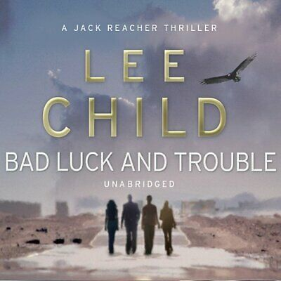 Bad Luck and Trouble By: Lee Child - Audiobook
