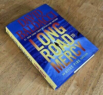 Long Road to Mercy: Atlee Pine by David Baldacci (2018, Hardcover) 1st/1st